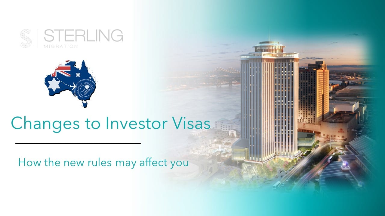 Changes to Australian investor visas